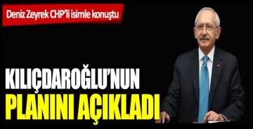 CHP'li isim Kemal Kılıçdaroğlu'nun planını açıkladı