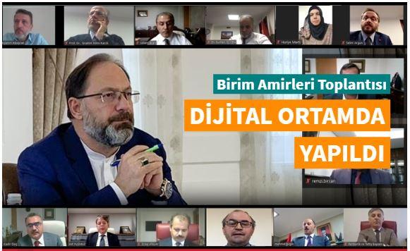 Birim Amirleri Toplantısı dijital ortamda gerçekleştirildi