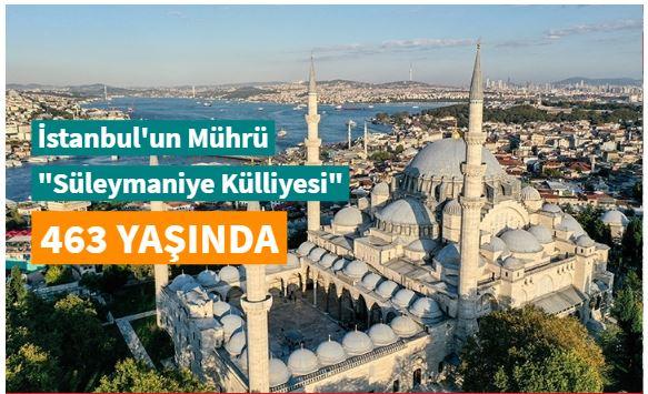 """İstanbul'un mührü """"Süleymaniye Külliyesi"""" 463 yaşında"""