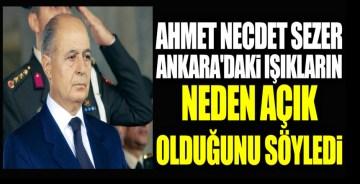 Ahmet Necdet Sezer Ankara'daki ışıkların neden açık olduğunu söyledi