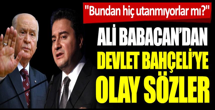 Deva Partisi lideri Ali Babacan'dan Devlet Bahçeli'ye askıda ekmek yanıtı