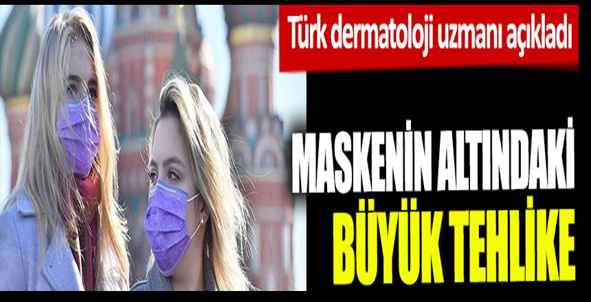 Maskenin altındaki görünmez tehlike. Türk dermatoloji uzmanı açıkladı