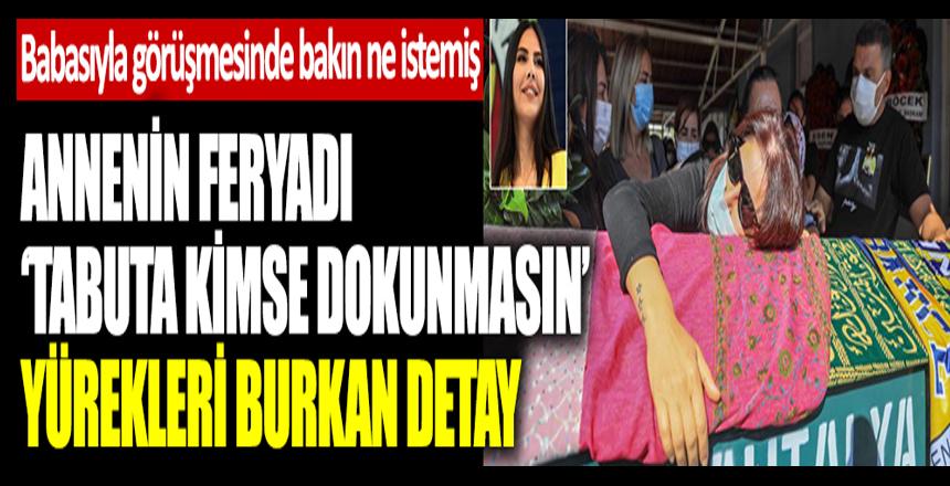 Fenerbahçe TV sunucusu Dilay Kemer memleketinde son yolculuğuna uğurlandı. Annenin feryadı: Tabuta kimse dokunmasın