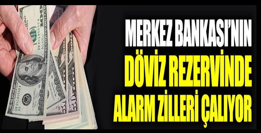 Merkez Bankası'nın döviz rezervinde alarm zilleri çalıyor