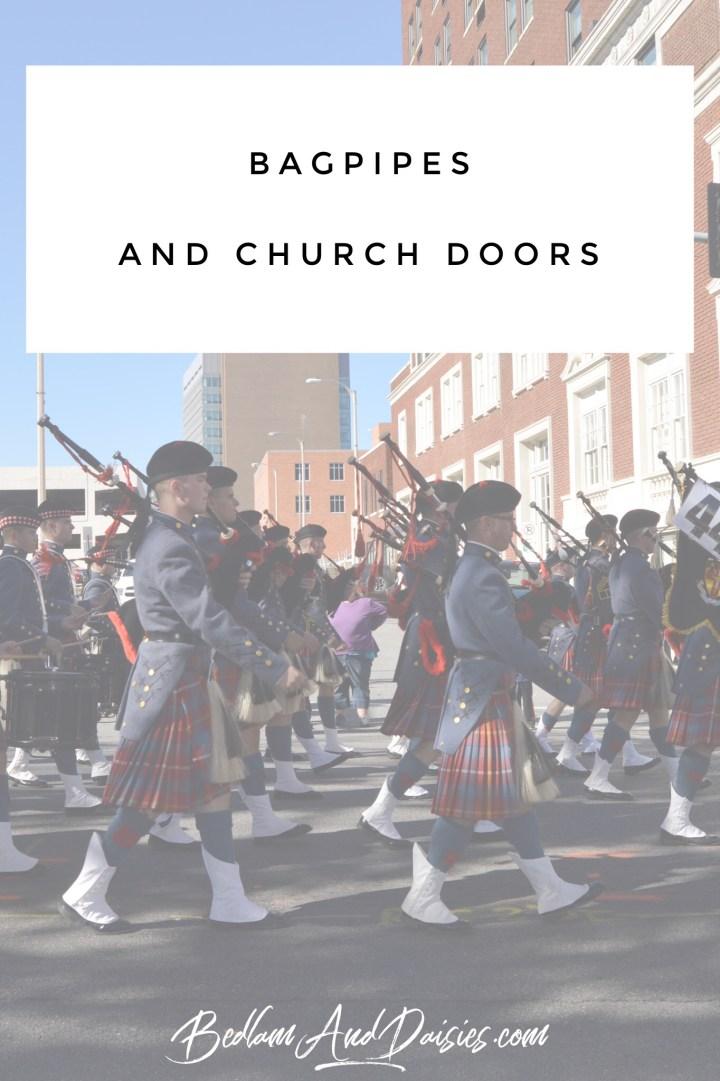 Thursday Doors – Bagpipes and Church Doors