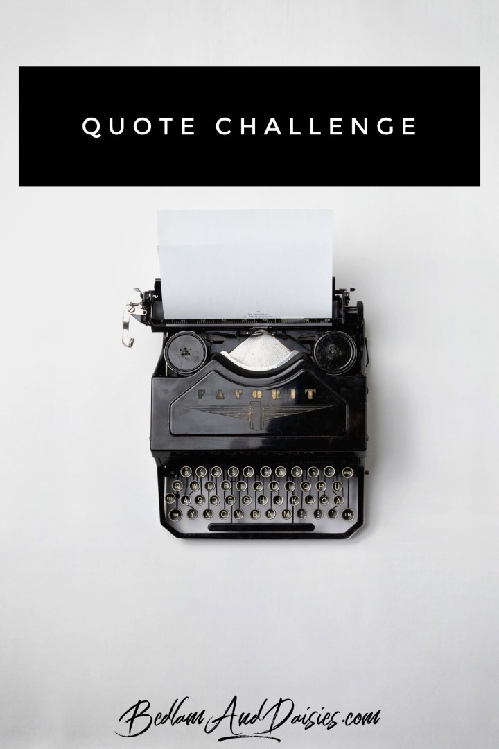 3 Day Quote Challenge – Day #3