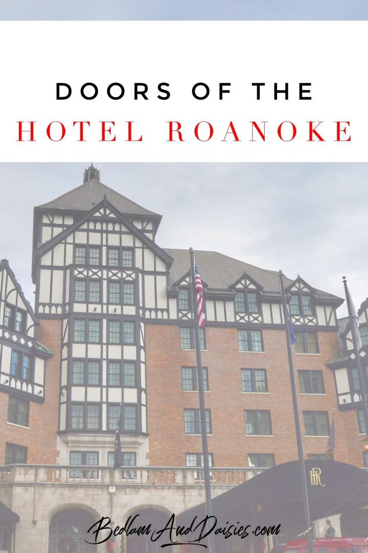 Thursday Doors – Hotel Roanoke