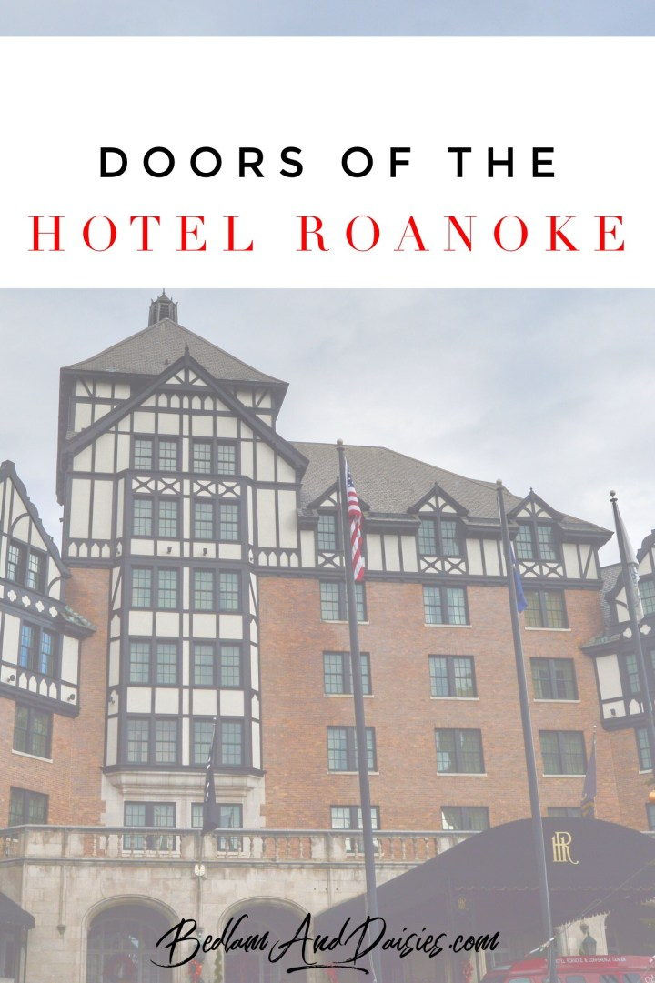 Thursday Doors – Hotel Roanoke