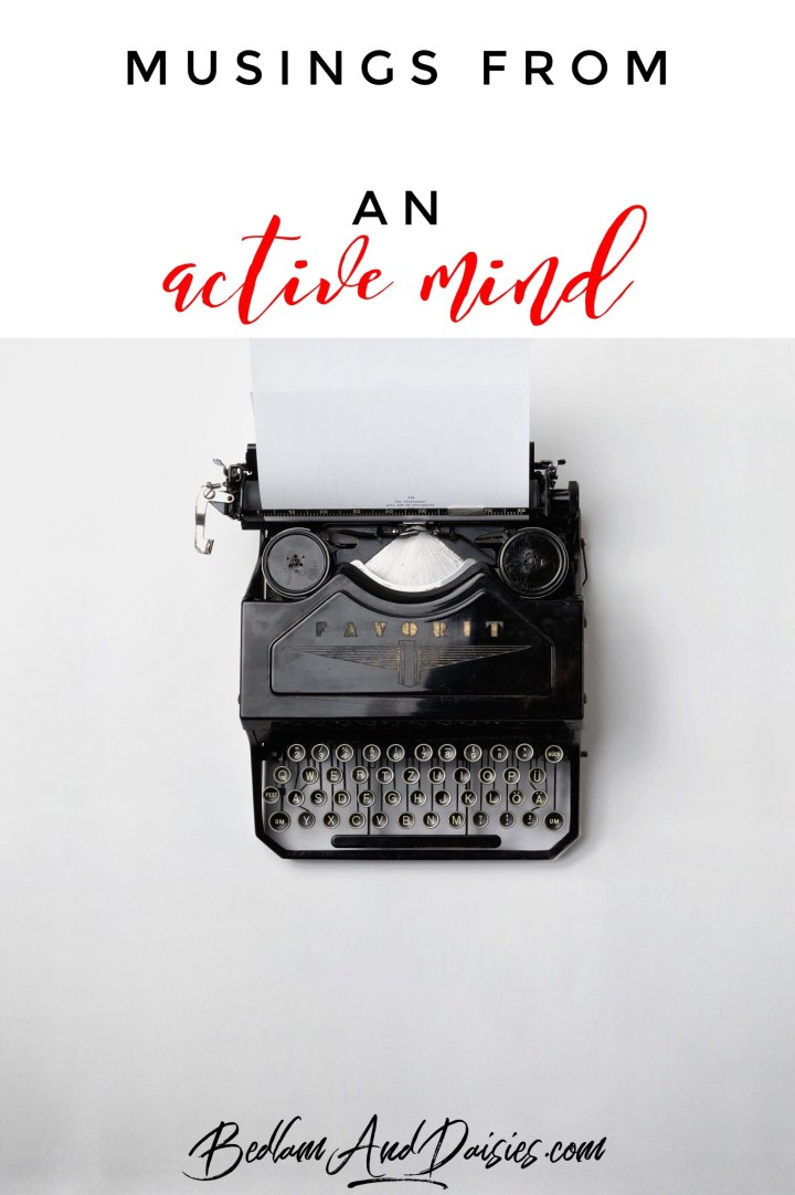 Musings from an active mind