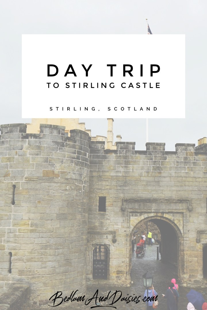 Day trip to Stirling Castle