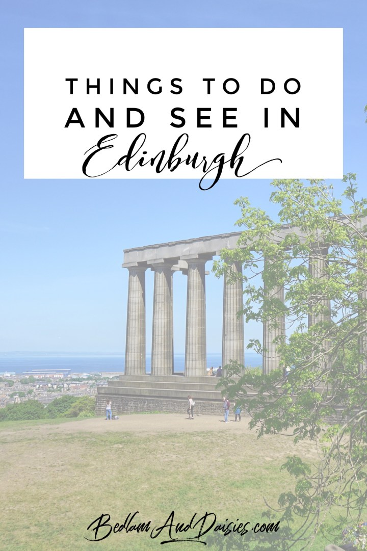Things to do and see in Edinburgh Scotland