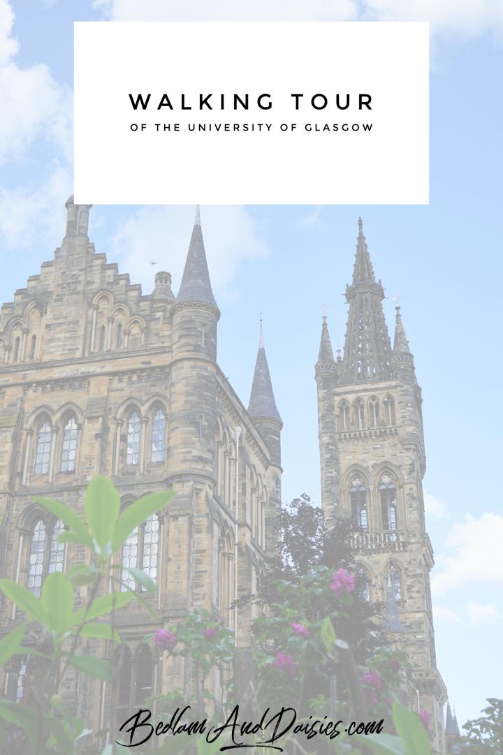 Walking Tour of the University of Glasgow