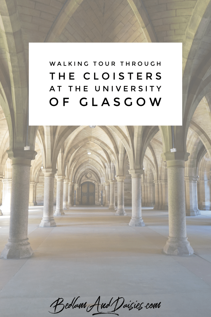 Walking Tour Through The Cloisters at the University of Glasgow