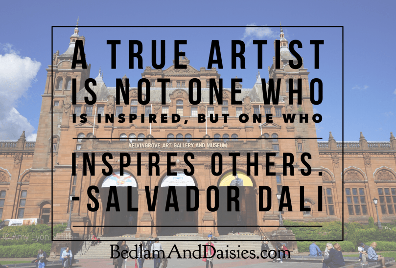 A true artist is not one who is inspired, but one who inspires others. -Salvador Dali