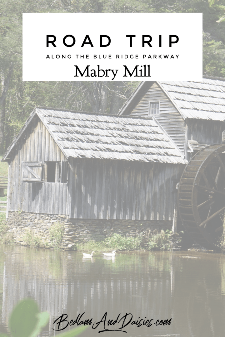 Road Trip along the Blue Ridge Parkway. Mabry Mill.