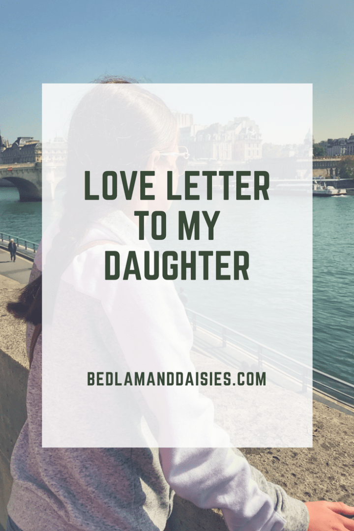 Love Letter to my Daughter
