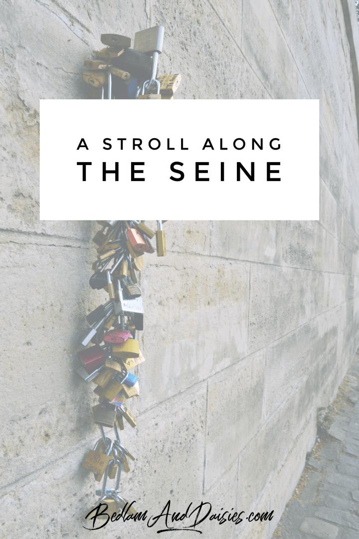 A Stroll Along The Seine