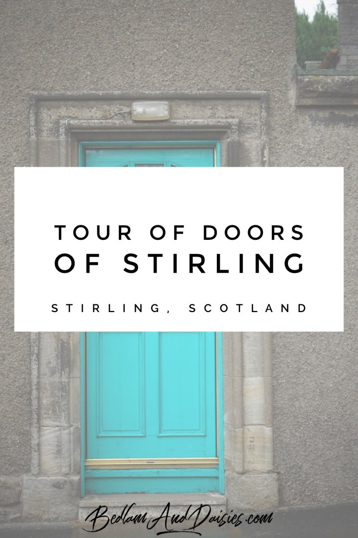 Tour of Doors of Stirling Scotland