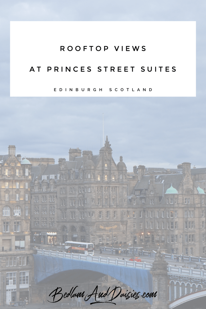 Views From The Top Of Princes Street Suites