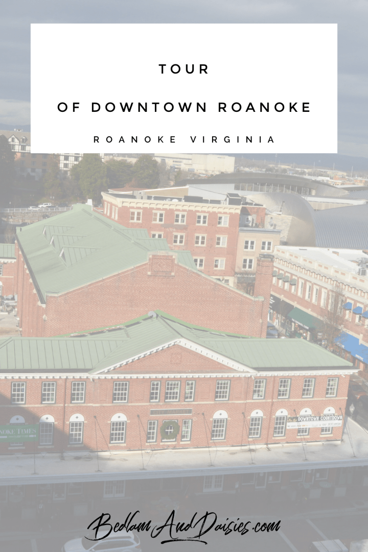 Tour of Downtown Roanoke Virginia