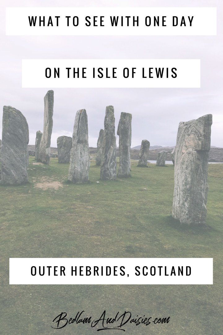 What to see with one day on the Isle of Lewis. Outer Hebrides, Scotland