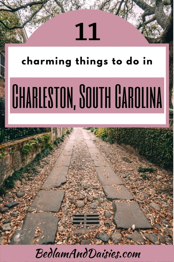 11 Things to do in Charleston