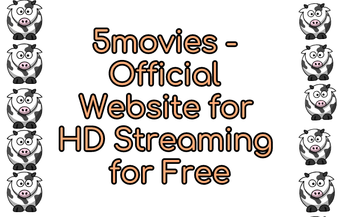 5movies - Official Website for HD Streaming and Free Download 1