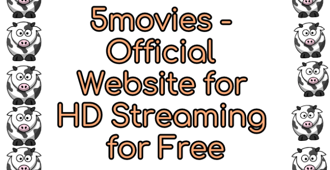 5movies - Official Website for HD Streaming and Free Download 2
