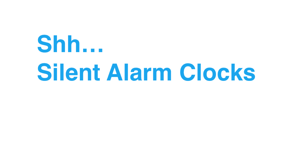Best Silent Alarm Clocks