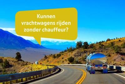 32 kunnen vrachtwagens zonder chauffeur
