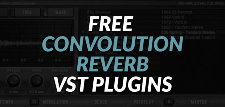 Best FREE Convolution Reverb VST Plugins