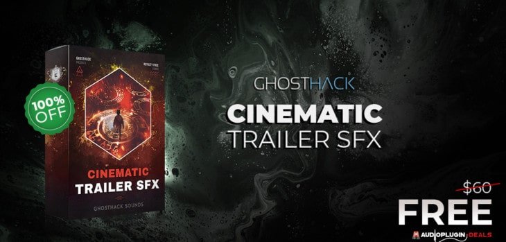 Cinematic Trailer SFX by Ghosthack (FREE DOWNLOAD)