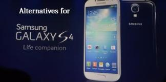 Top 4 Alternatives To Samsung Galaxy S4