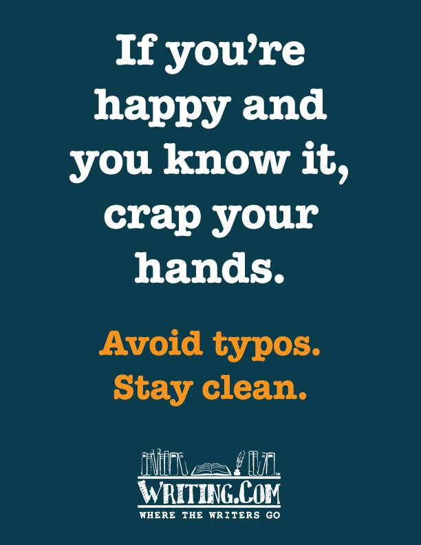 Avoid typos, stay clean.