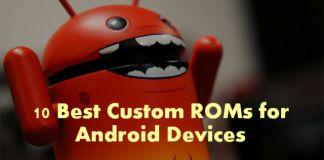 best android custom roms