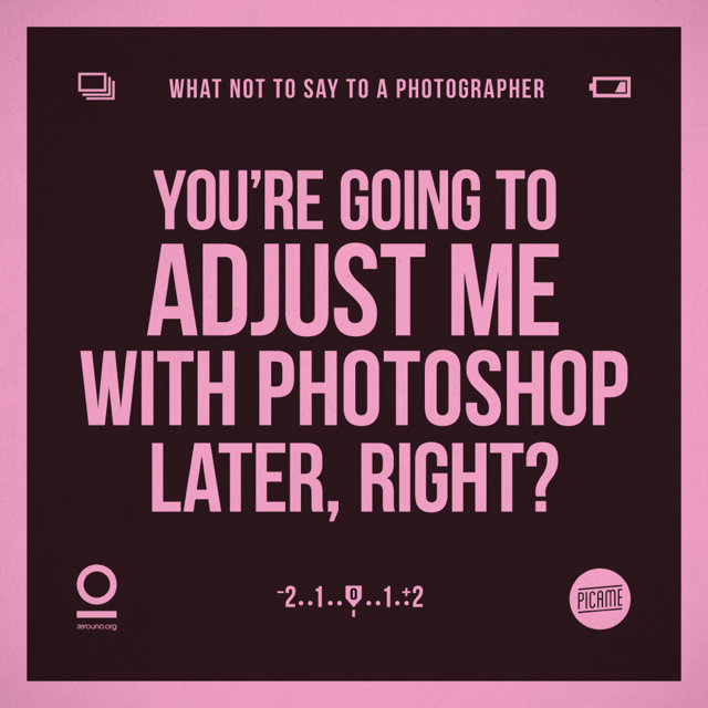 things you shouldn't say to a photographer 1