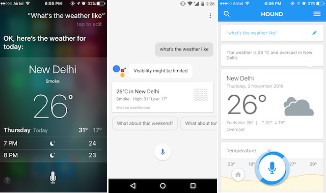 siri vs google assistant vs hound whats the weather like