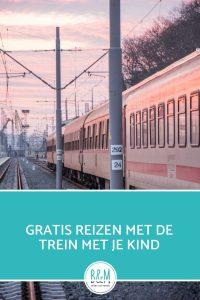 de tip om gratis te reizen met de trein met je kind - Kind gratis reizen met de trein