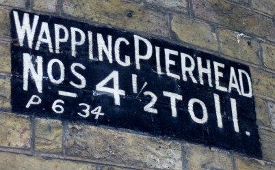 Painted signs Wapping Pierhead