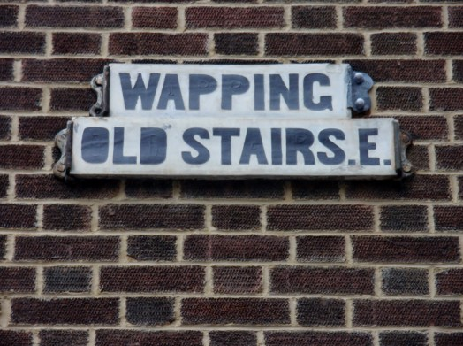 Wapping Old Stairs street sign