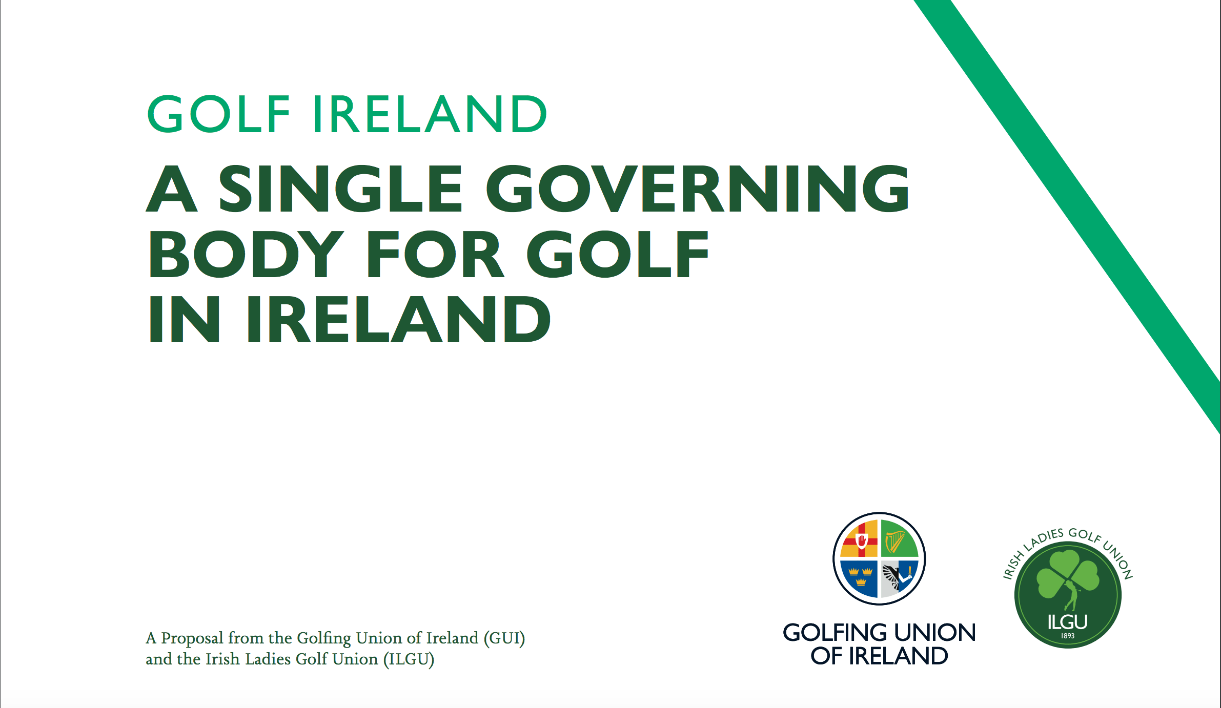 IMPORTANT —-One Governing Body for Golf in Ireland, to be named Golf Ireland