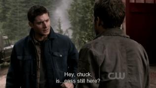 """Dean sau đó lén chạy ra, bắt gặp Chuck thì hỏi, """"Này Chuck, Cas... có còn ở đây không?"""""""
