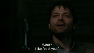 """""""Sao nào? Tôi thích cậu của quá khứ."""" Cas nói. (*Đấy, thú nhận rồi nhé!*)"""