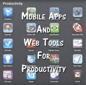 40 mobile apps web tools productivity