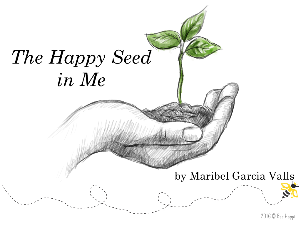 "Poem: ""The Happy Seed in Me"""