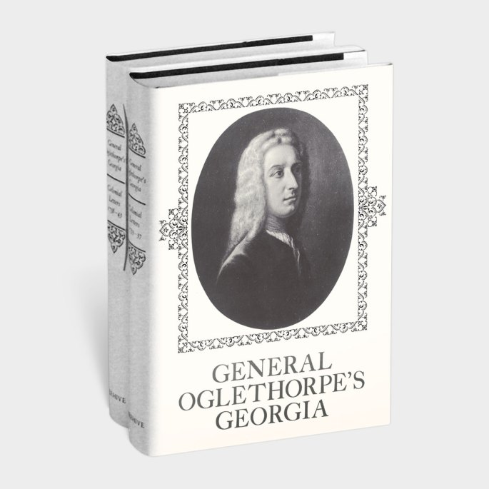 General Oglethorpe's Georgia: Colonial Letters 1733-1743 Book Cover