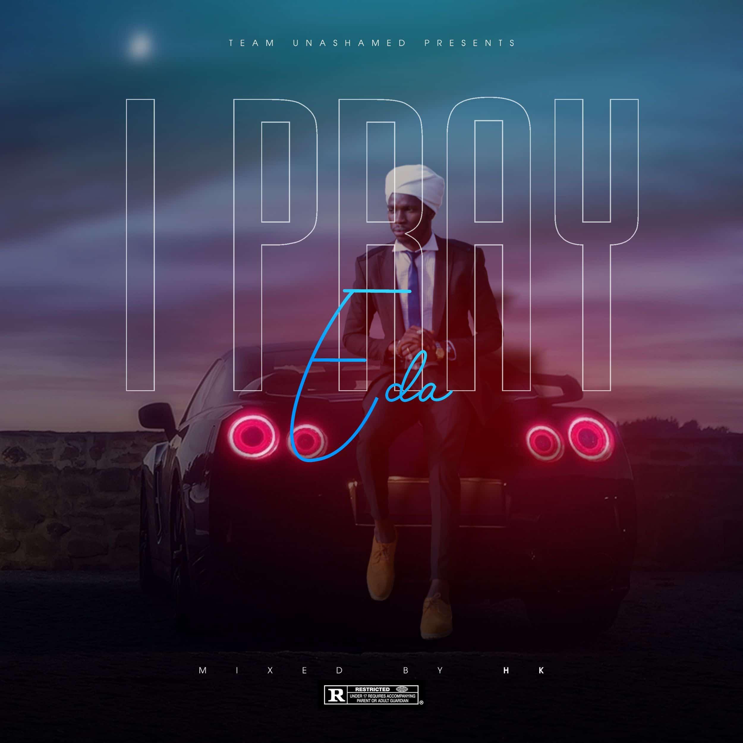 I Pray - Spunks Eda [MP3]