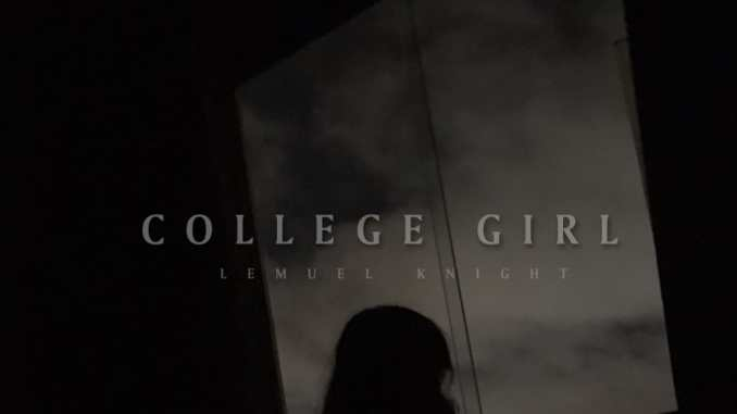 """Lemuel Knight Sparks again with a """"College Girl"""" [LEAKED]"""