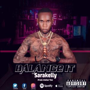Sarakelly - Balance it [MUSIC]
