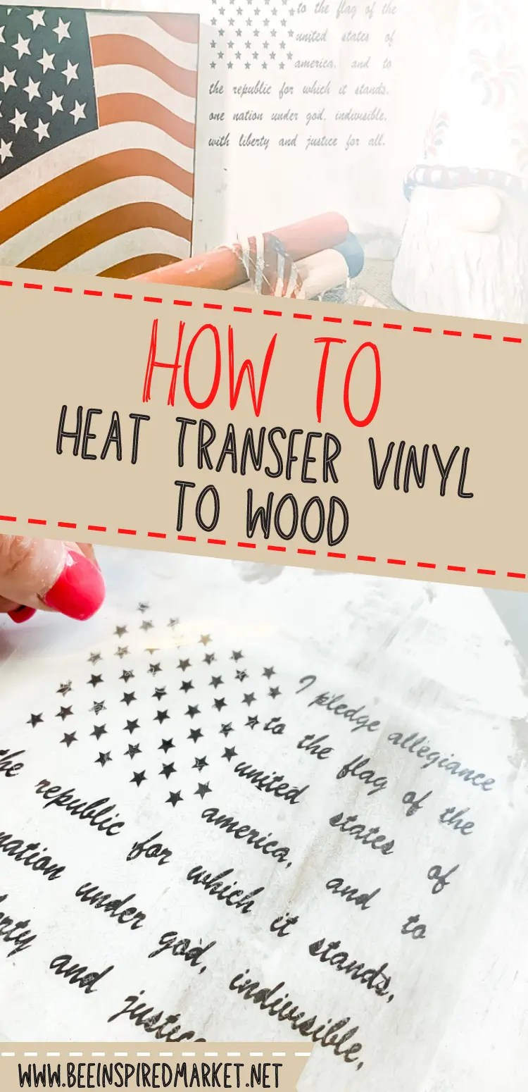 How to heat transfer vinyl to wood pinterest image
